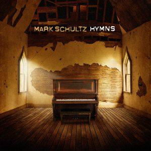 Mark Schultz  Hymns